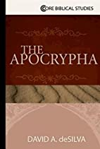 The Apocrypha (Core Biblical Studies) by…