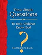 Three Simple Questions for Children Leader's…