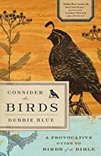 Consider the Birds: A Provocative Guide to…