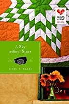 A Sky Without Stars: Quilts of Love Series…