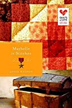 Maybelle in Stitches: Quilts of Love Series…
