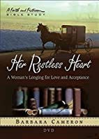Her Restless Heart: A Woman's Longing for…
