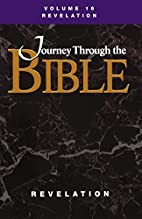 Journey through the Bible, Vol. 16:…