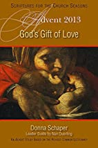 God's Gift of Love: An Advent Study Based on…