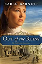 Out of the Ruins: The Golden Gate Chronicles…
