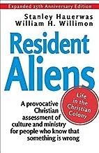 Resident aliens : life in the Christian…