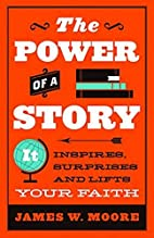 The Power of a Story: It Inspires, Surprises…