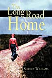 Williams, Shirley: The Long Road Home