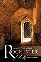Rochester:A Novel Inspired by Charlotte…