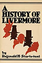 A History of Livermore Maine by Reginald H.…