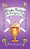 Simpson, Kate: Make Believe: the Paralyzing Cup