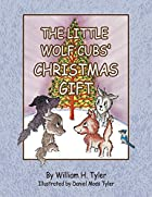 The Little Wolf Cubs' Christmas Gift by…