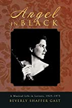 Angel In Black: A Musical Life in Letters,…