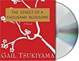 Tsukiyama, Gail: The Street of a Thousand Blossoms