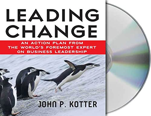 leading-change-an-action-plan-from-the-worlds-foremost-expert-on-business-leadership