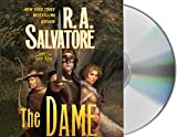 Salvatore, R. A.: The Dame (Saga of the First King)