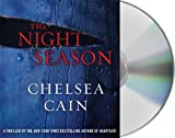 Cain, Chelsea: The Night Season (Archie and Gretchen)