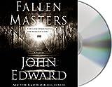 Edward, John: Fallen Masters