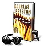 Preston, Douglas J.: Tyrannosaur Canyon