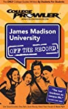College Prowler: College Prowler James Madison University Off the Record: Harrisonburg, Virginia