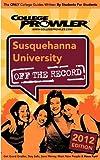 Snyder, Jon: Susquehanna University 2012: Off the Record