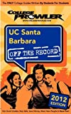 Cooper, Michael: UC Santa Barbara 2012: Off the Record