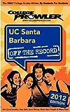 Cooper, Michael: UC Santa Barbara 2012: Off the Record