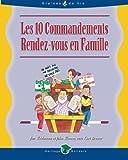 Weidmann, Jim: Les 10 Commandements Rendez-vous en Famile (French Edition)