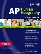 Kaplan AP Human Geography, 2008 Edition…