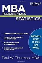 MBA Fundamentals Statistics by Paul W…