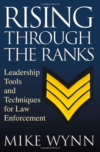 rising-through-the-ranks-leadership-tools-and-techniques-for-law-enforcement