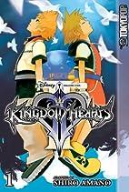Kingdom Hearts II, Volume 1 by Shiro Amano