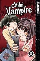 Chibi Vampire, Volume 8 by Yuna Kagesaki