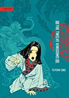 The Twelve Kingdoms, Volume 2: Sea of Wind…