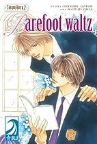 Takumi-kun, Volume 2: Barefoot Waltz by…