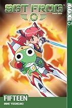 Sgt. Frog, Volume 15 by Mine Yoshizaki