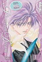 Phantom Dream, Vol. 1 by Natsuki Takaya