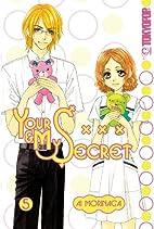 Your & My Secret, Volume 5 by Ai Morinaga