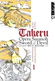 Acheter Takeru, Opera Susanoh Sword of the Devil volume 1 sur Amazon
