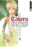 Acheter Takeru, Opera Susanoh Sword of the Devil volume 4 sur Amazon