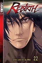 Rebirth Volume 22 by Woo