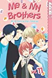 Acheter Me & My Brothers volume 11 sur Amazon