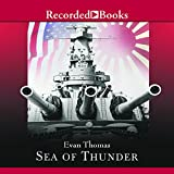 Thomas, Evan: Sea of Thunder: Four Commanders and the Last Great Naval Campaign 1941-1945