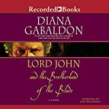 Gabaldon, Diana: Lord John and the Brotherhood of the Blade (Lord John Grey Novels)