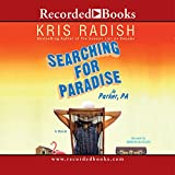 Radish, Kris: Searching for Paradise in Parker, PA