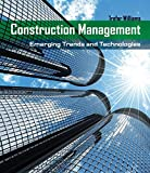 Williams, Trefor: Construction Management: Emerging Trends & Technologies