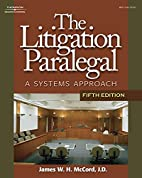 The Litigation Paralegal: A Systems Approach…