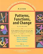 Algebra: Patterns, Functions, and Change…