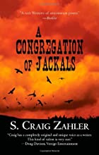 A Congregation of Jackals by S. Craig Zahler