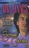 Bangs, Nina: Eternal Craving